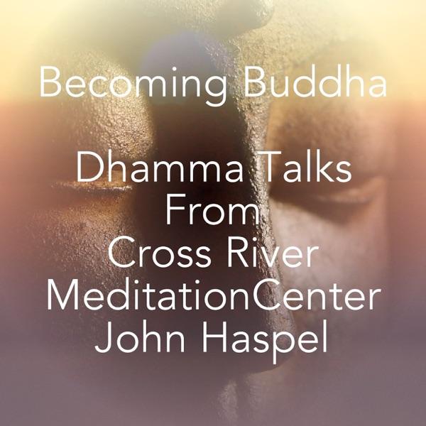 Becoming Buddha Cross River Meditation Center Podcast Artwork