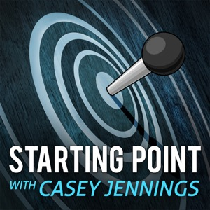 Starting Point with Casey Jennings