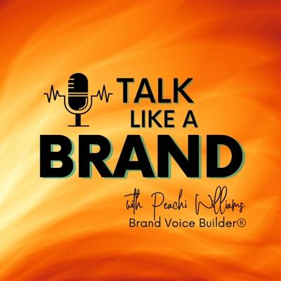 Talk Like a Brand