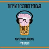 Pint of Science Podcast - Professor Sheena Cruickshank - Immunologist & Microbiome enthusiast [Episode 7]