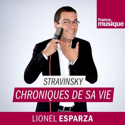 Igor Stravinsky, chroniques de sa vie:France Musique