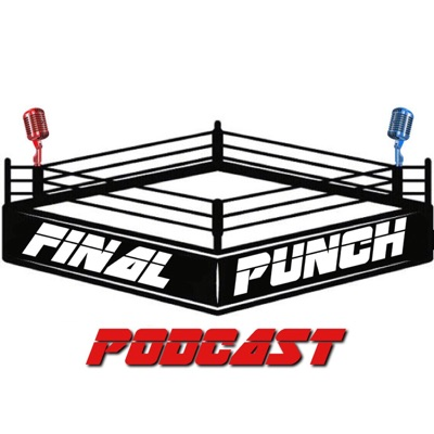 Final Punch Podcast
