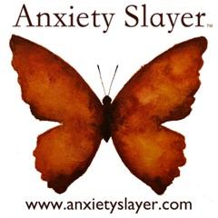 Anxiety Slayer™ with Shann and Ananga