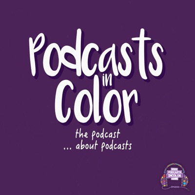 Podcasts in Color:PodcastsInColor.com