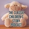 Classic Children's Story Podcast