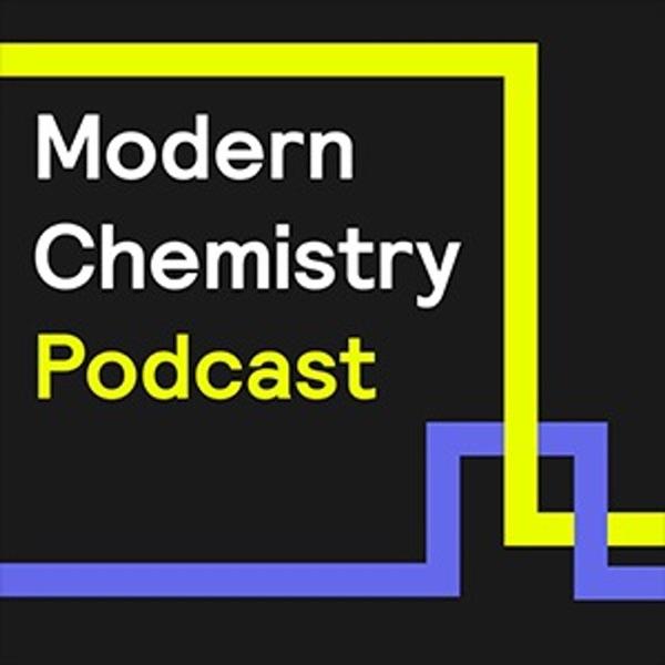 Modern Chemistry Podcast Artwork