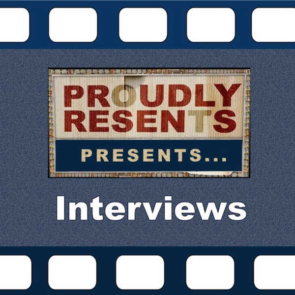 Proudly Resents: Interviews