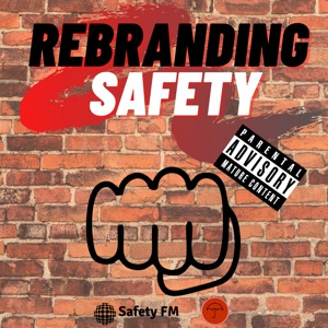 Rebranding Safety