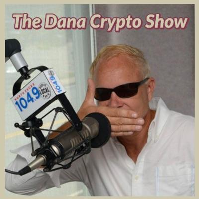 The Dana Crypto Show