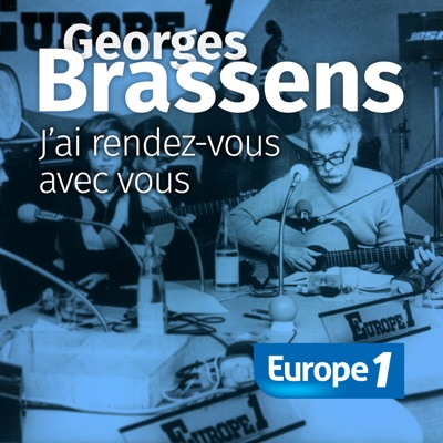 Georges Brassens... j'ai rendez-vous avec Vous:Europe 1