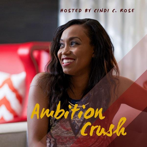Ambition Crush