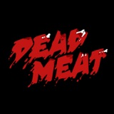 Image of Dead Meat Podcast podcast