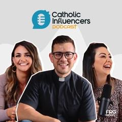 Catholic Influencers Podcast