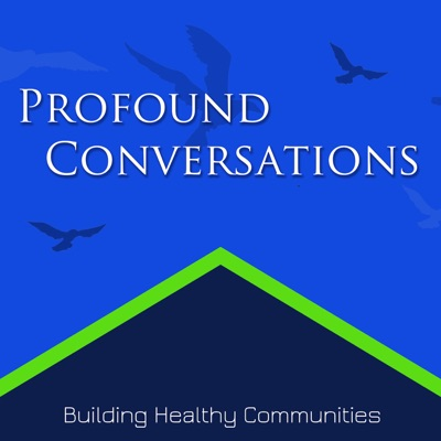 Profound Conversations