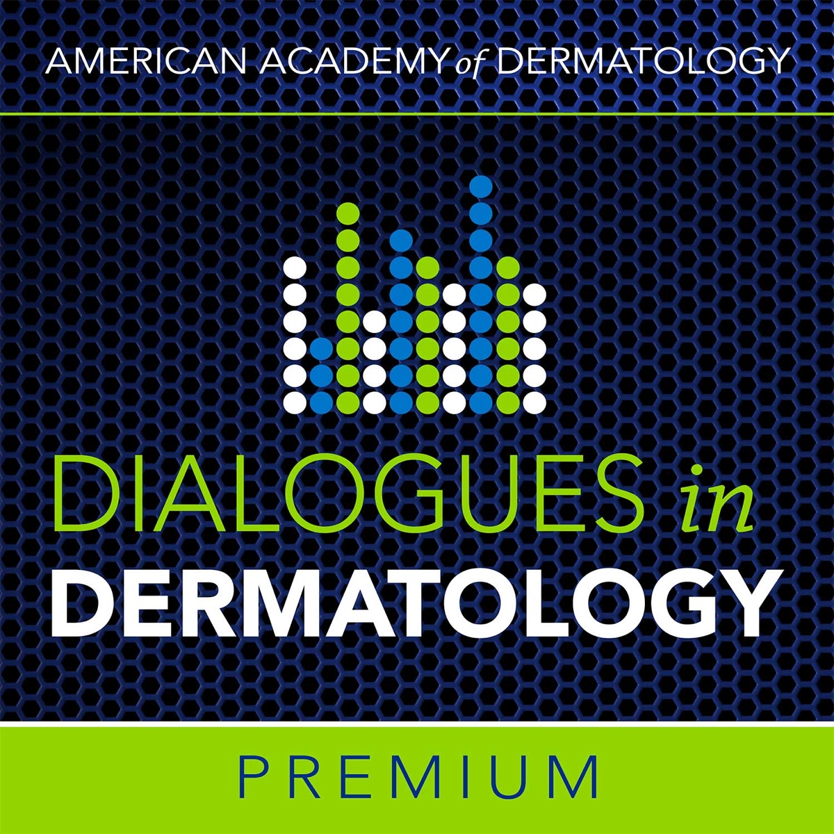 AAD's Dialogues in Dermatology