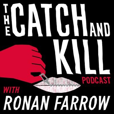 The Catch and Kill Podcast with Ronan Farrow:Pineapple Street Studios