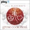 Jill Blakeway's Grow Cook Heal artwork