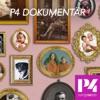 P4 Dokumentär