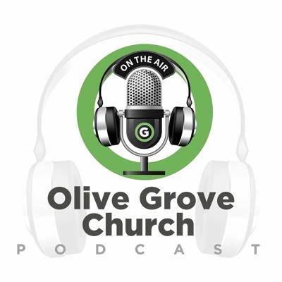 Olive Grove Church Podcast