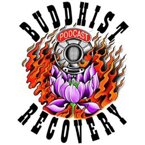 Buddhist Recovery Podcast