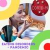 Eating disorders + pandemic  artwork