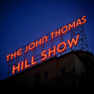 The John Thomas Hill Show