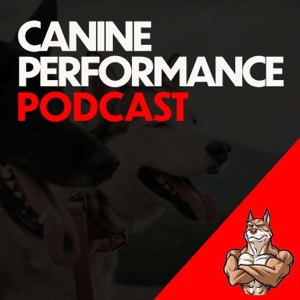 Canine Performance Podcast