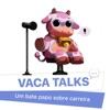 Vaca Talks