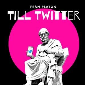 Från Platon Till Twitter