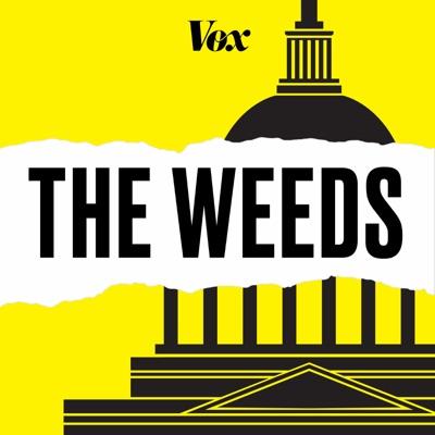 The Weeds:Vox