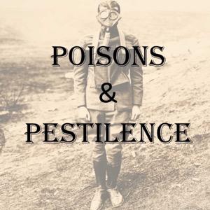 Poisons and Pestilence