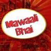 Mawaali Bhai