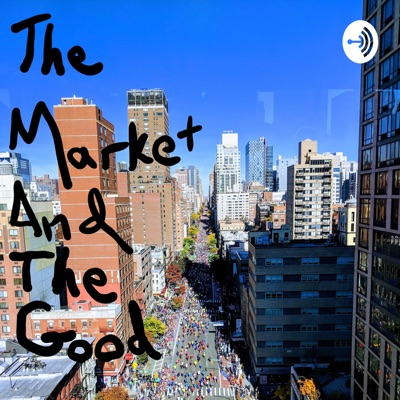 The Market and The Good