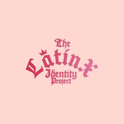 The Latinx Identity Project
