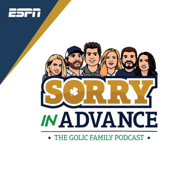 Sorry in Advance...The Golic Family Podcast banner backdrop