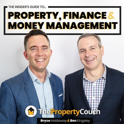 The Property Couch:Bryce Holdaway & Ben Kingsley