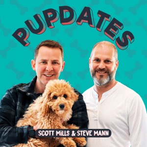 Pupdates with Scott Mills & Steve Mann