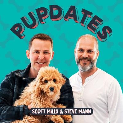 Pupdates with Scott Mills & Steve Mann:Scott Mills & Steve Mann