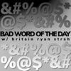 Bad Word of the Day artwork