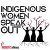 Indigenous Women Speak Out artwork