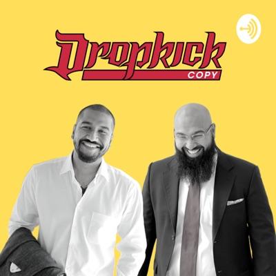 Dropkick Copy Show