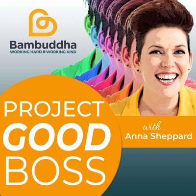 Project Good Boss
