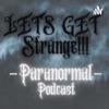 Lets Get Strange - Paranormal Podcast artwork