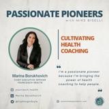 Cultivating Health Coaching with Marina Borukhovich
