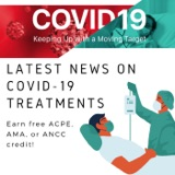 8/11/2021 - Latest News on COVID-19 Treatments