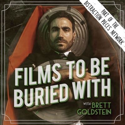 Films To Be Buried With with Brett Goldstein:Brett Goldstein