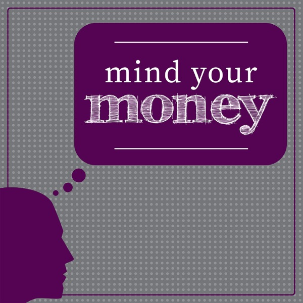 Mind Your Money Artwork