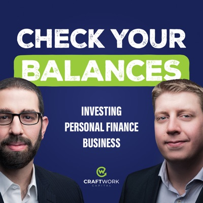 Check Your Balances:Ross Anderson, CFP® and Daniel Messeca, CFP®
