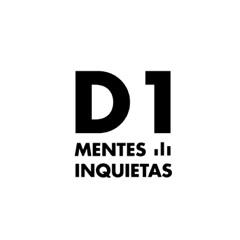 D1 - Mentes inquietas