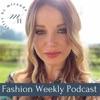 Fashion Weekly Podcast With Miranda Holder artwork